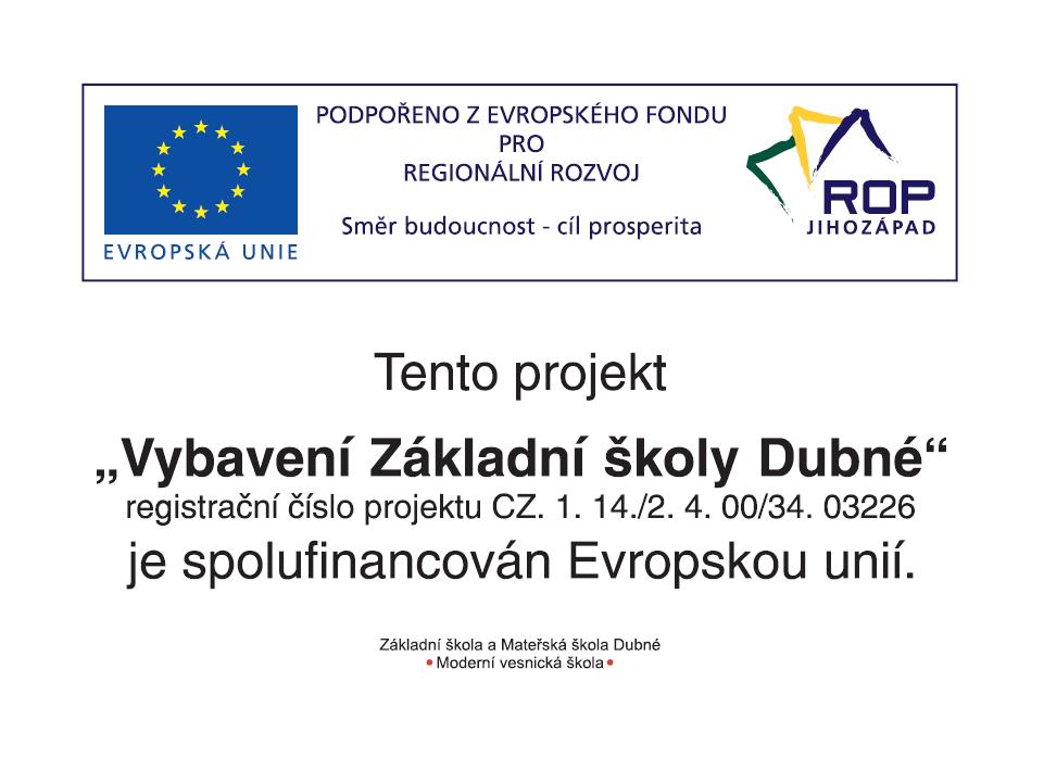 Nové vybavení základní školy spolufinancované Evropskou unií